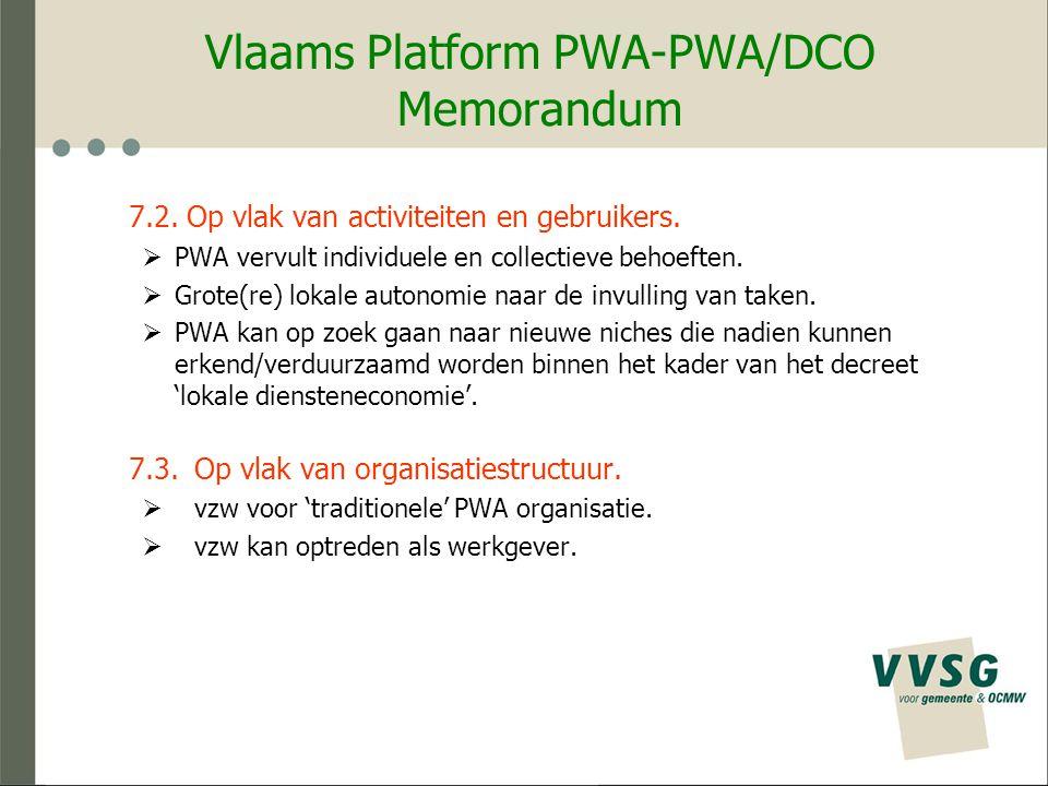 Vlaams Platform PWA-PWA/DCO Memorandum 7.2. Op vlak van activiteiten en gebruikers.