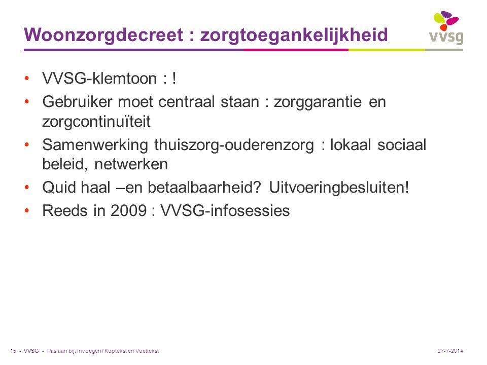 VVSG - Woonzorgdecreet : zorgtoegankelijkheid VVSG-klemtoon : .