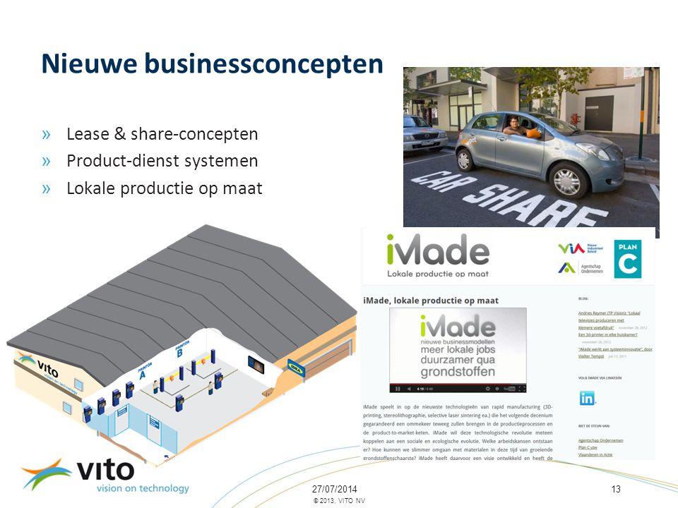 27/07/201413 © 2013, VITO NV Nieuwe businessconcepten » Lease & share-concepten » Product-dienst systemen » Lokale productie op maat