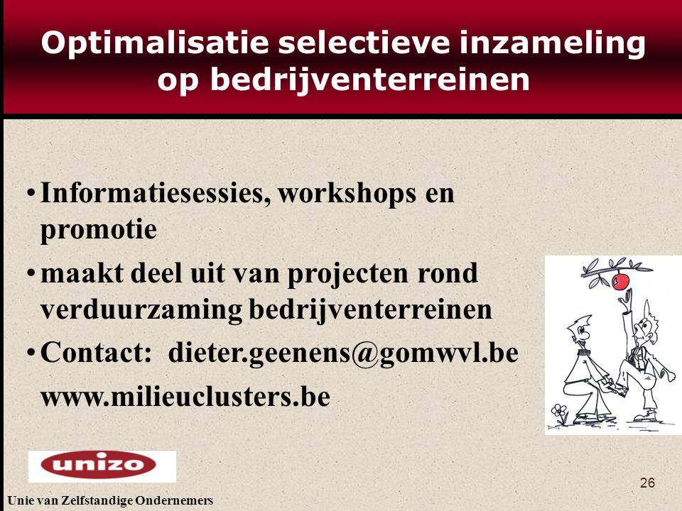 Unie van Zelfstandige Ondernemers 26 Optimalisatie selectieve inzameling op bedrijventerreinen Informatiesessies, workshops en promotie maakt deel uit