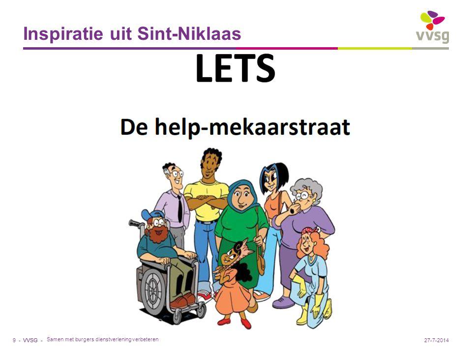 VVSG - Inspiratie uit Sint-Niklaas 9 -27-7-2014 Samen met burgers dienstverlening verbeteren