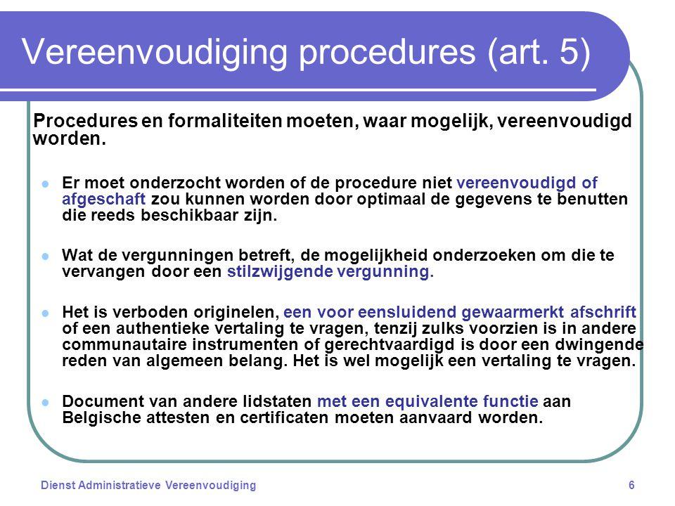 Dienst Administratieve Vereenvoudiging6 Vereenvoudiging procedures (art.