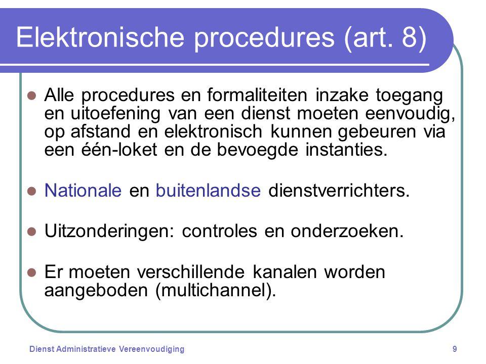 Dienst Administratieve Vereenvoudiging9 Elektronische procedures (art.