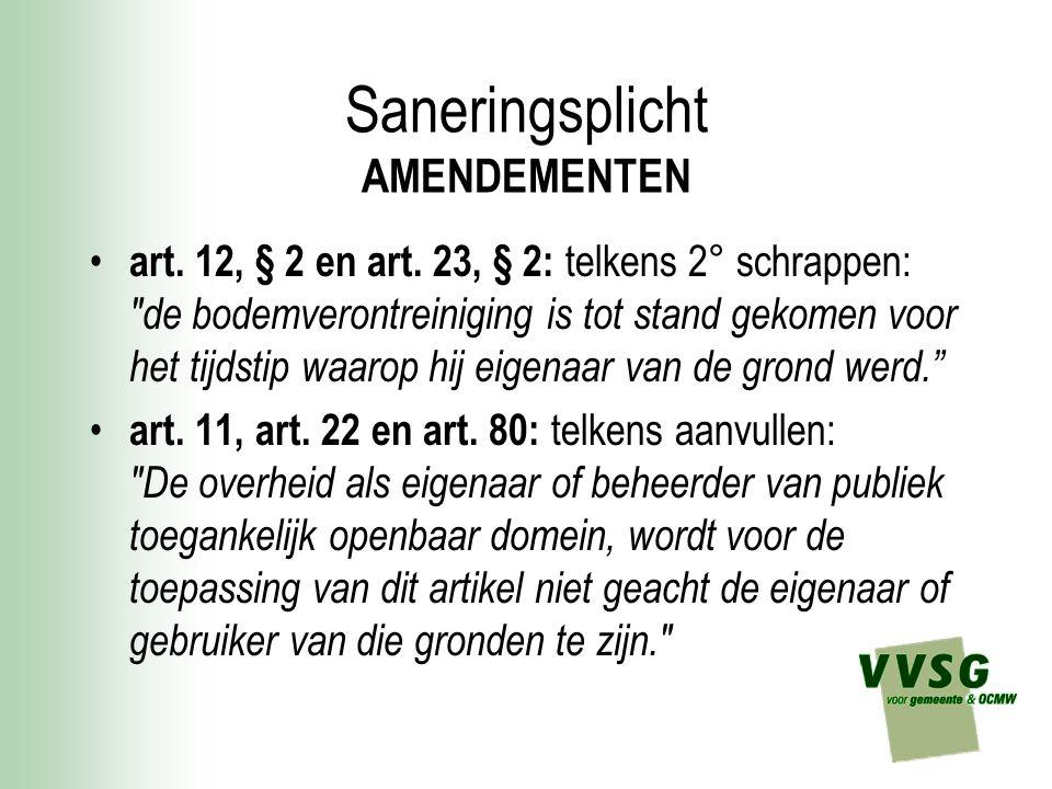 Saneringsplicht AMENDEMENTEN art. 12, § 2 en art.