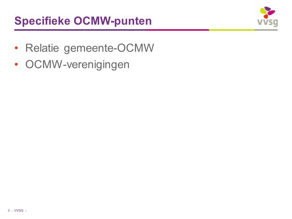 VVSG - Positie van de OCMW-secretaris Zinvol dat functies van gemeentesecretaris en OCMW-secretaris in 1 persoon verenigd worden .