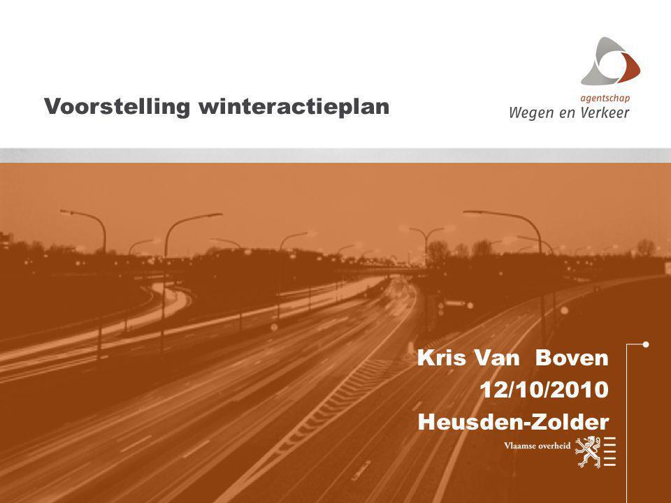 Kris Van Boven 12/10/2010 Heusden-Zolder Voorstelling winteractieplan