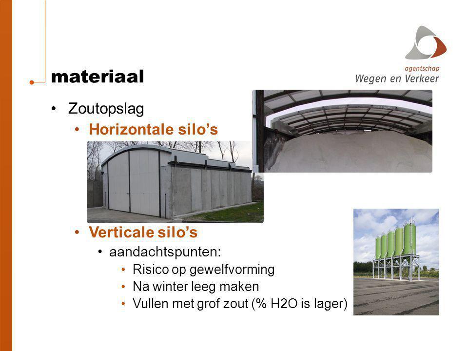 materiaal Zoutopslag Horizontale silo's Verticale silo's aandachtspunten: Risico op gewelfvorming Na winter leeg maken Vullen met grof zout (% H2O is