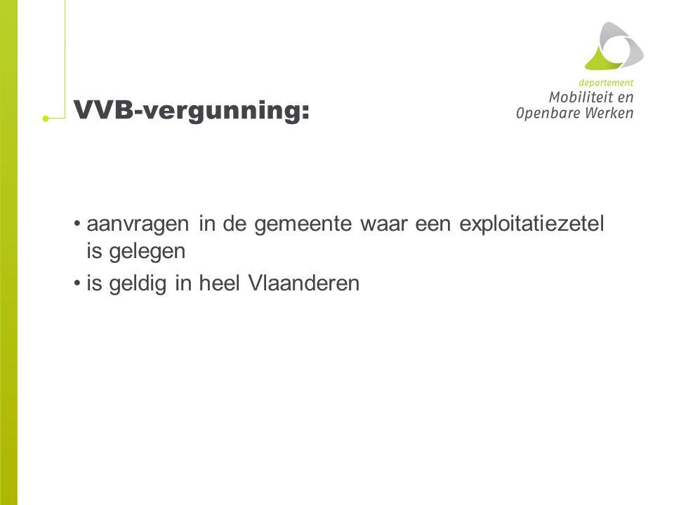 VVB-vergunning: aanvragen in de gemeente waar een exploitatiezetel is gelegen is geldig in heel Vlaanderen
