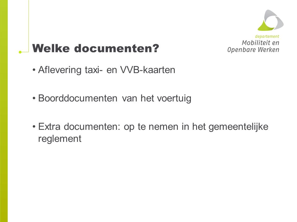 Welke documenten.