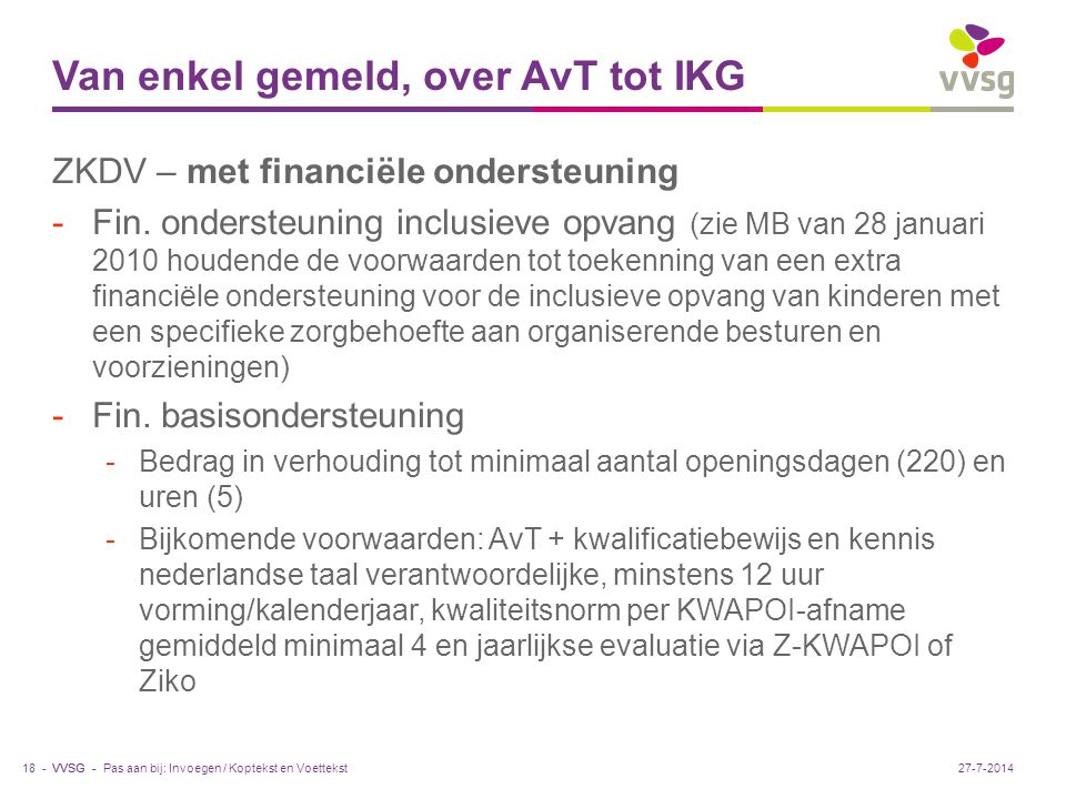 VVSG - Van enkel gemeld, over AvT tot IKG ZKDV – met financiële ondersteuning -Fin.