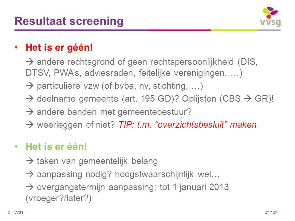 VVSG - Meer informatie Afwegingskader verzelfstandiging: www.vvsg.bewww.vvsg.be > Werking & Organisatie > Verzelfstandiging > laatste versie in rechterkolom Verzelfstandigen, samenwerken of uitbesteden.