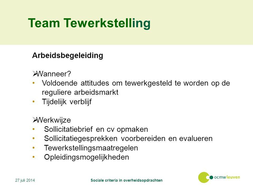 Team Tewerkstelling Arbeidsbegeleiding  Wanneer.