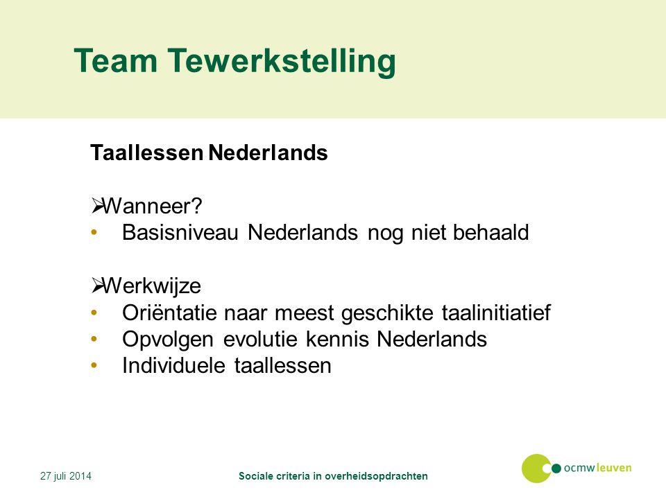 Team Tewerkstelling Taallessen Nederlands  Wanneer.