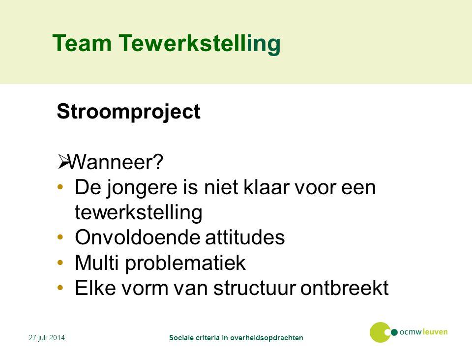 Team Tewerkstelling Stroomproject  Wanneer.