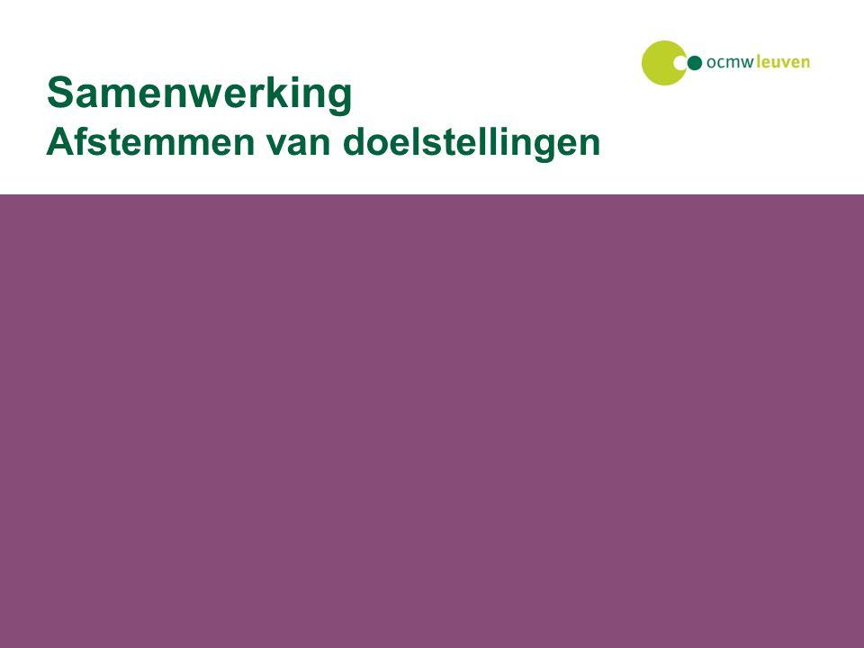27 juli 2014Facilitaire dienst Samenwerking Afstemmen van doelstellingen