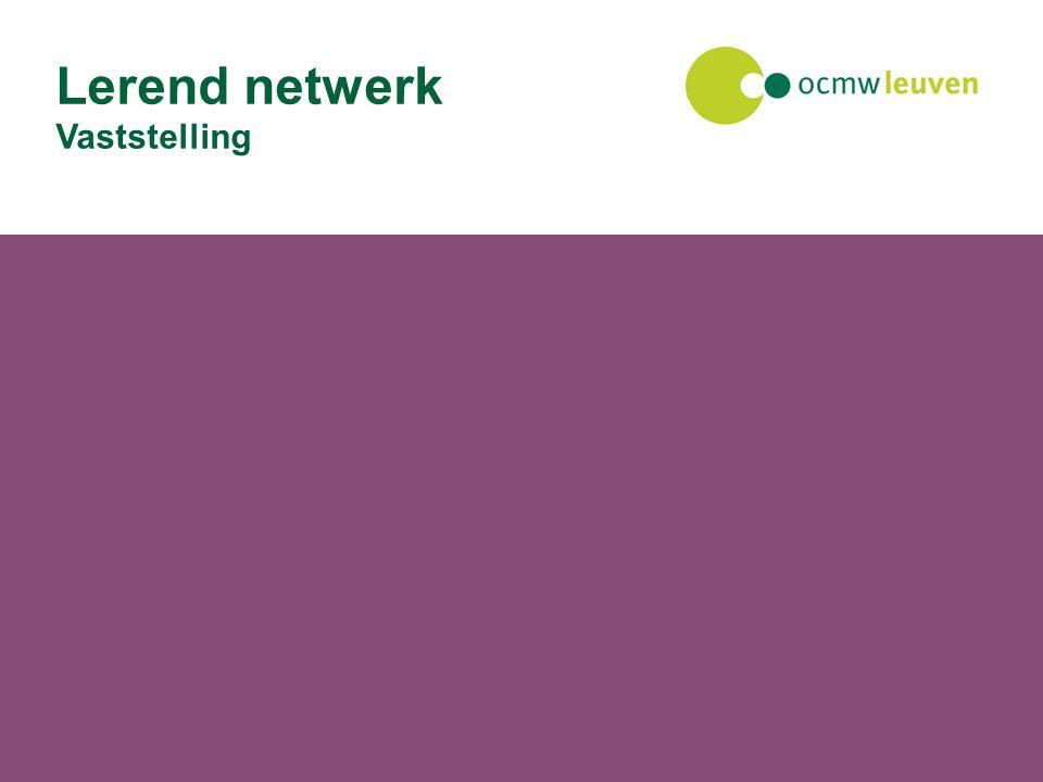 27 juli 2014Facilitaire dienst Lerend netwerk Vaststelling
