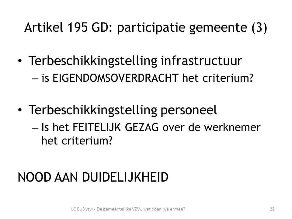 Artikel 195 GD: participatie gemeente (3) Terbeschikkingstelling infrastructuur – is EIGENDOMSOVERDRACHT het criterium.