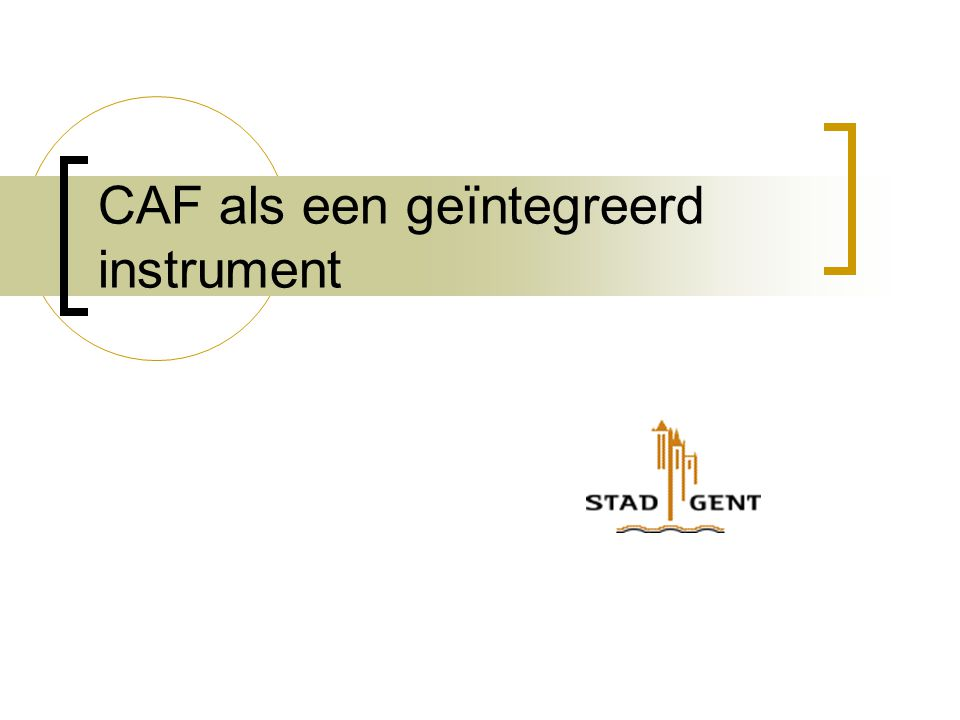 CAF als een geïntegreerd instrument