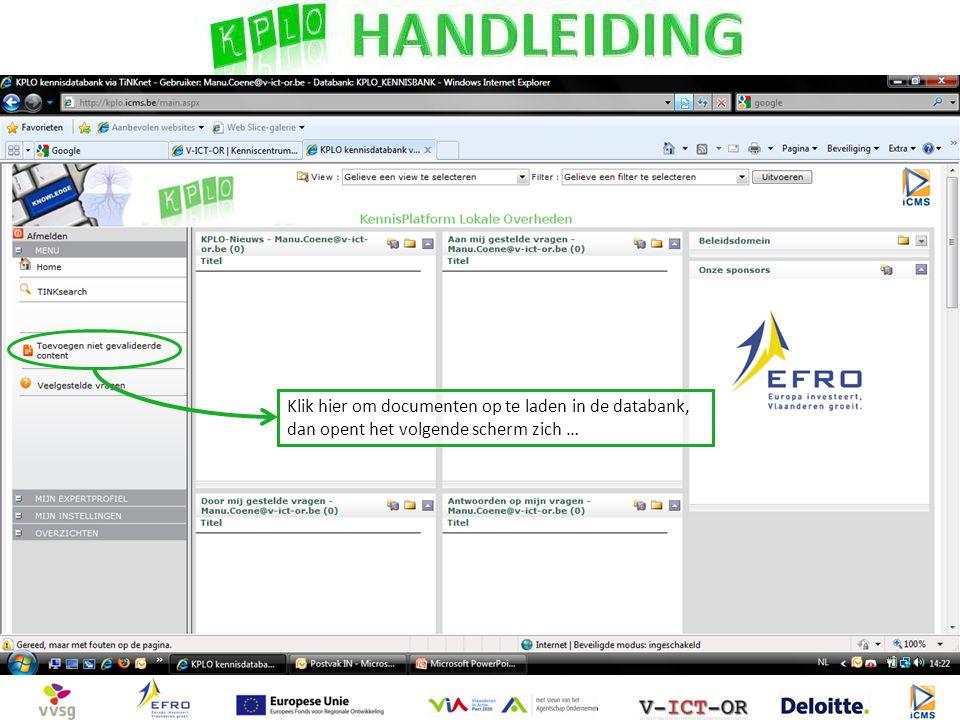 Klik hier om documenten op te laden in de databank, dan opent het volgende scherm zich …