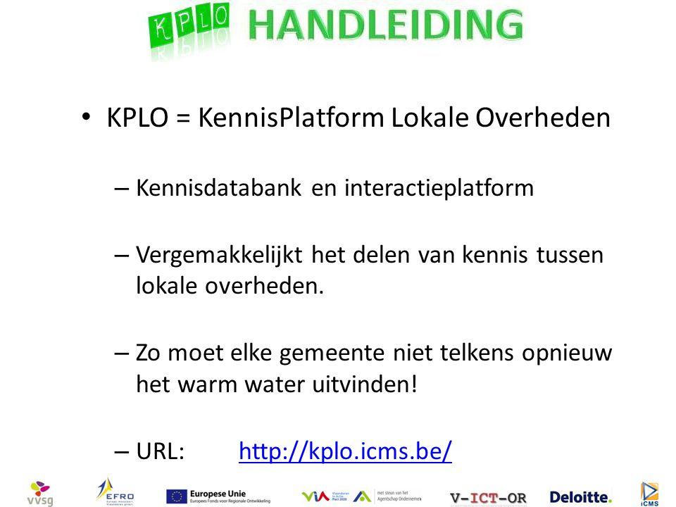 KPLO = KennisPlatform Lokale Overheden – Kennisdatabank en interactieplatform – Vergemakkelijkt het delen van kennis tussen lokale overheden.