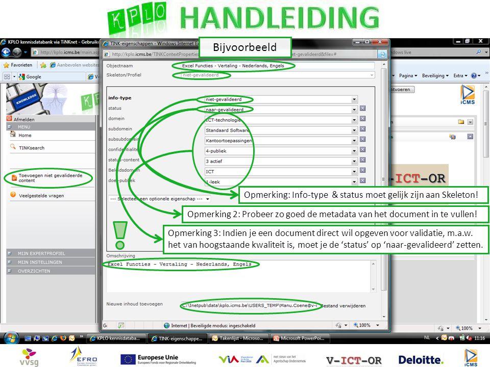 Opmerking 3: Indien je een document direct wil opgeven voor validatie, m.a.w.