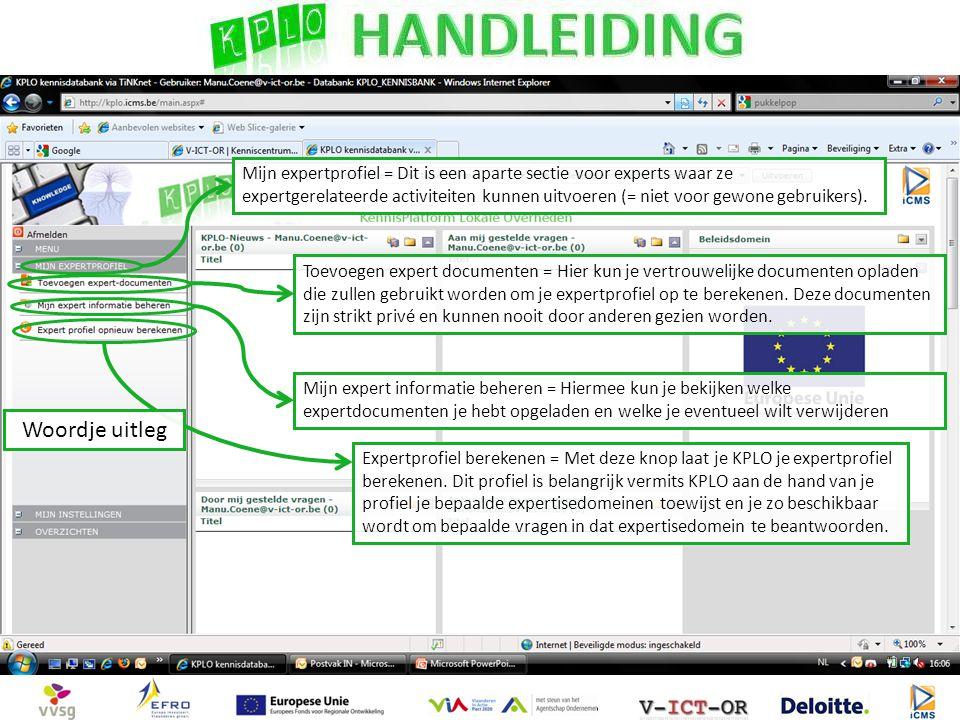 Toevoegen expert documenten = Hier kun je vertrouwelijke documenten opladen die zullen gebruikt worden om je expertprofiel op te berekenen.