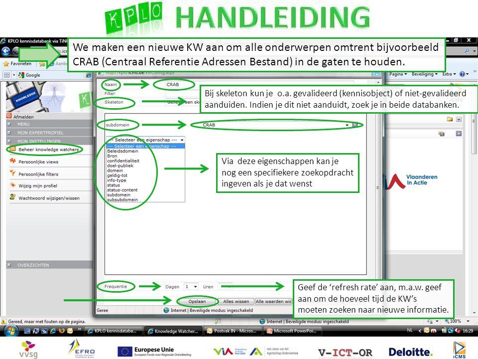We maken een nieuwe KW aan om alle onderwerpen omtrent bijvoorbeeld CRAB (Centraal Referentie Adressen Bestand) in de gaten te houden.