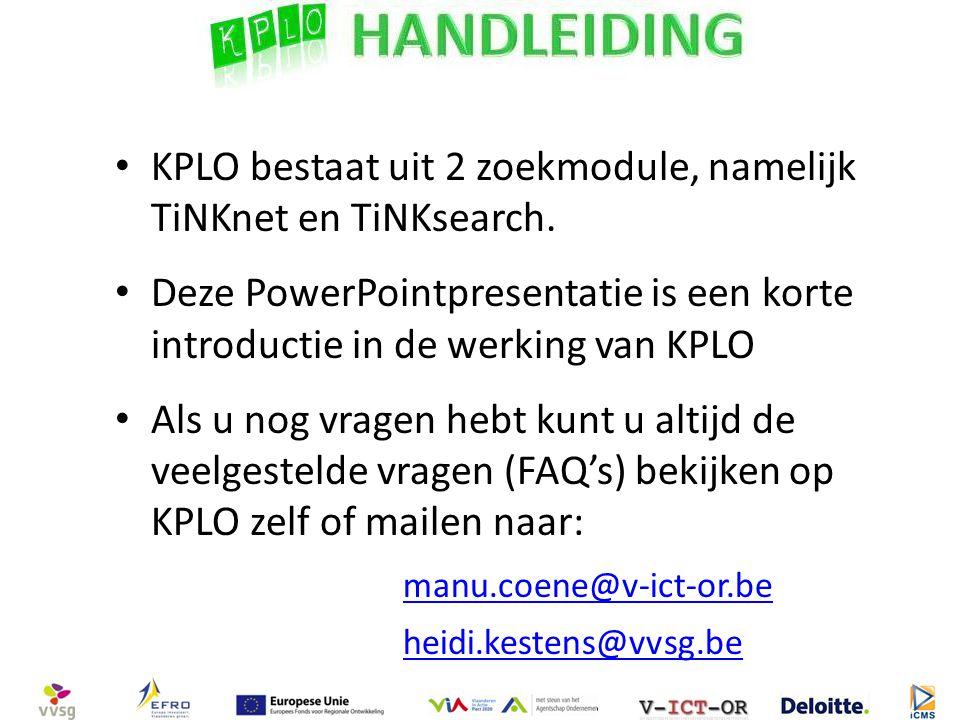 KPLO bestaat uit 2 zoekmodule, namelijk TiNKnet en TiNKsearch.
