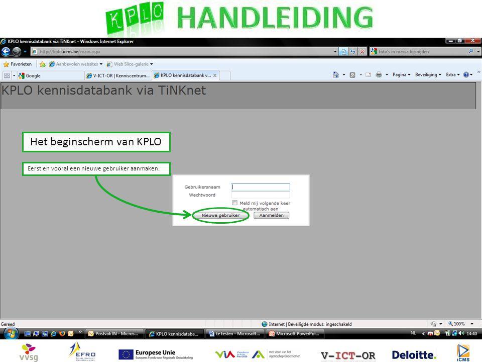 Het beginscherm van KPLO Eerst en vooral een nieuwe gebruiker aanmaken.