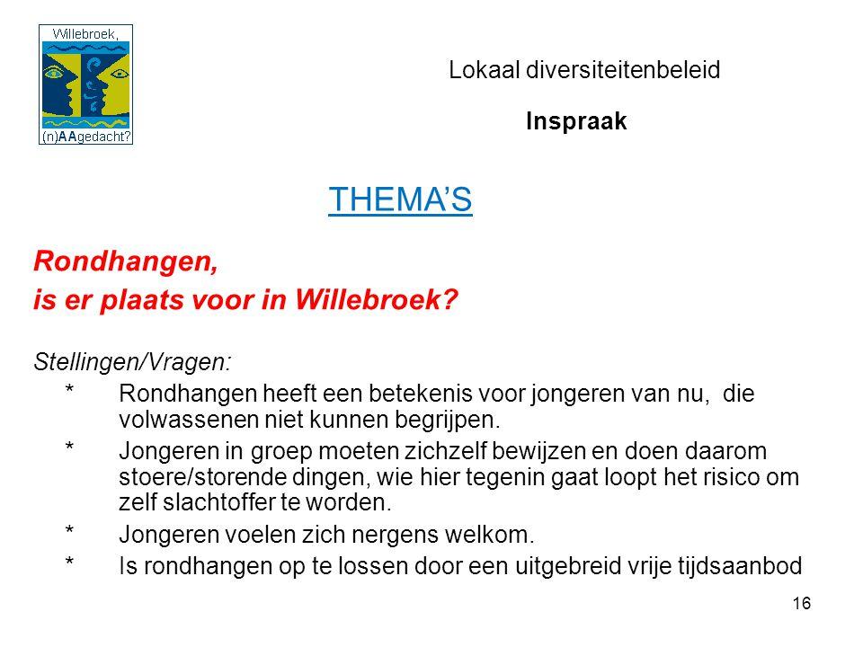 16 Lokaal diversiteitenbeleid Rondhangen, is er plaats voor in Willebroek.