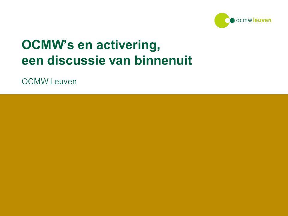 Nood aan netwerk OCMW s en activering, een discussie van binnenuit Van een interne oriëntatie naar een klantgerichte oriëntatie -Vraag van de cliënt voorop: nood aan betere kennis van de mogelijkheden voor de cliënt buiten het eigen aanbod Noodzaak van netwerken -werkgevers en sectorfondsen -sociale economie als middel, niet als doel -streven naar integrale processen Randvoorwaarden -samenwerking tussen diverse bestuursniveaus (CVS) -Lokaal Sociaal Beleid als mogelijkheid tot versterking van de lokale autonomie