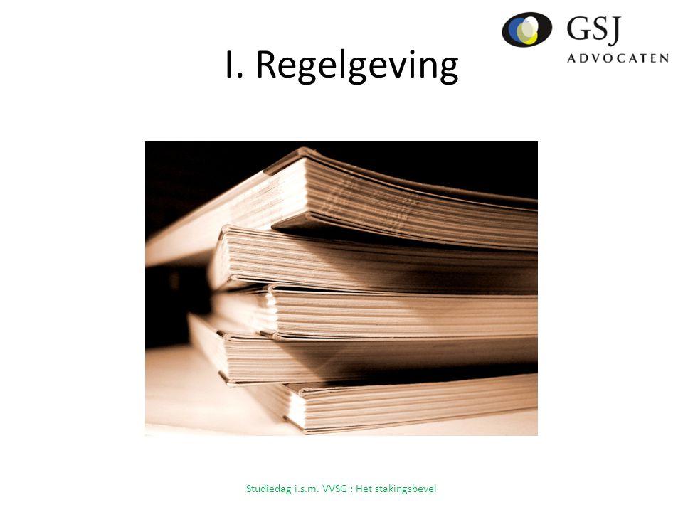 I. Regelgeving Studiedag i.s.m. VVSG : Het stakingsbevel