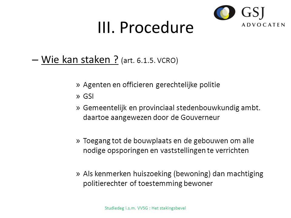 III.Procedure – Wie kan staken . (art. 6.1.5.