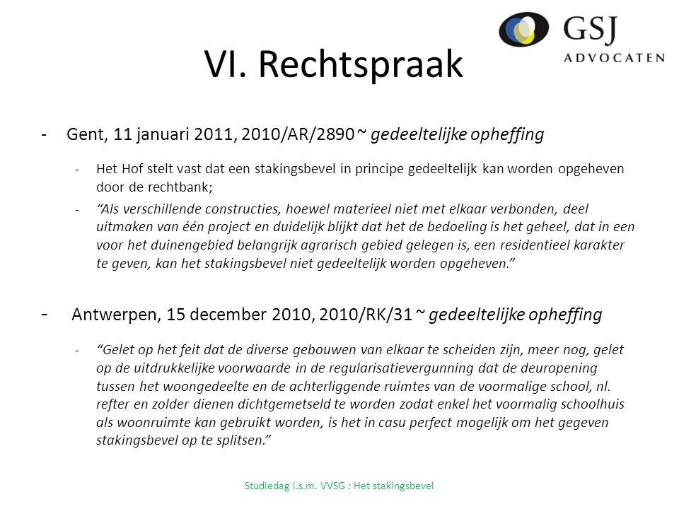 VI. Rechtspraak -Gent, 11 januari 2011, 2010/AR/2890 ~ gedeeltelijke opheffing -Het Hof stelt vast dat een stakingsbevel in principe gedeeltelijk kan