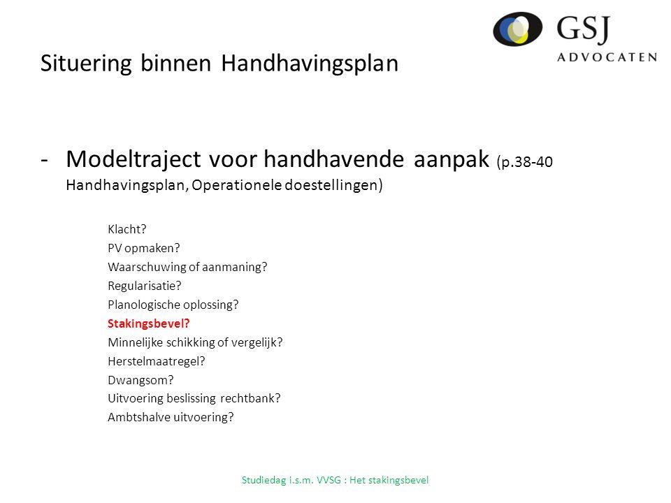 Situering binnen Handhavingsplan -Modeltraject voor handhavende aanpak (p.38-40 Handhavingsplan, Operationele doestellingen) Klacht.