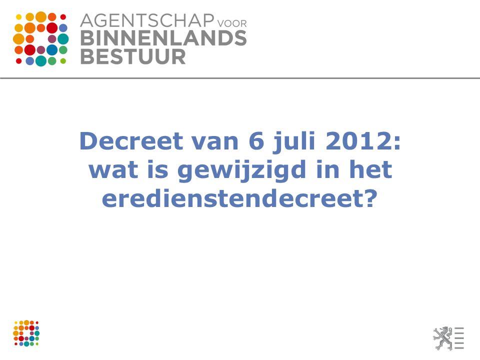 Decreet van 6 juli 2012: wat is gewijzigd in het eredienstendecreet?