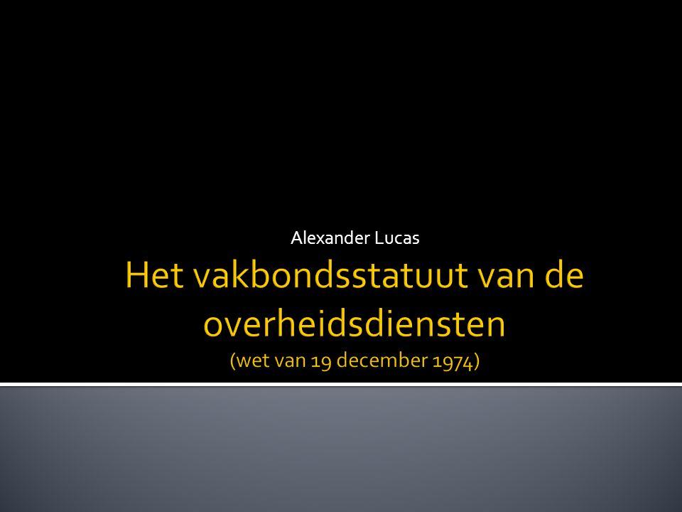  Syllabus  Slides  Documentatiebundel  Contactgegevens Alexander Lucas FOD Personeel en Organisatie Directoraat Sociaal Overleg 1040 BRUSSEL + 32 2 790.53.10 (tel) + 32 2 790.58.99 (fax) alexander.lucas@p-o.belgium.be