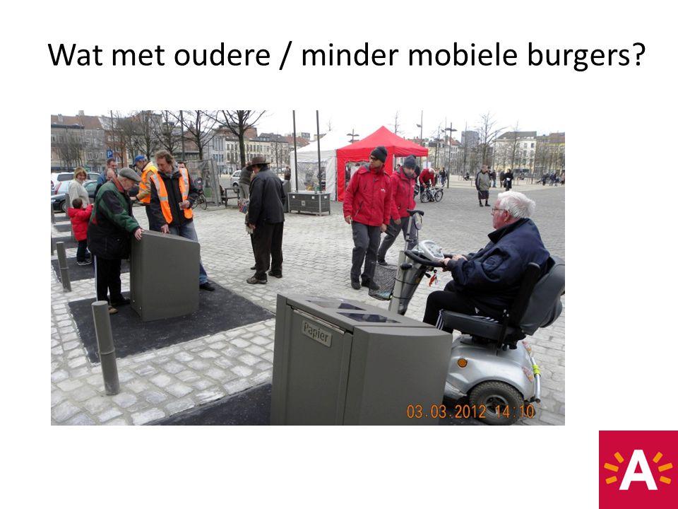 Wat met oudere / minder mobiele burgers?