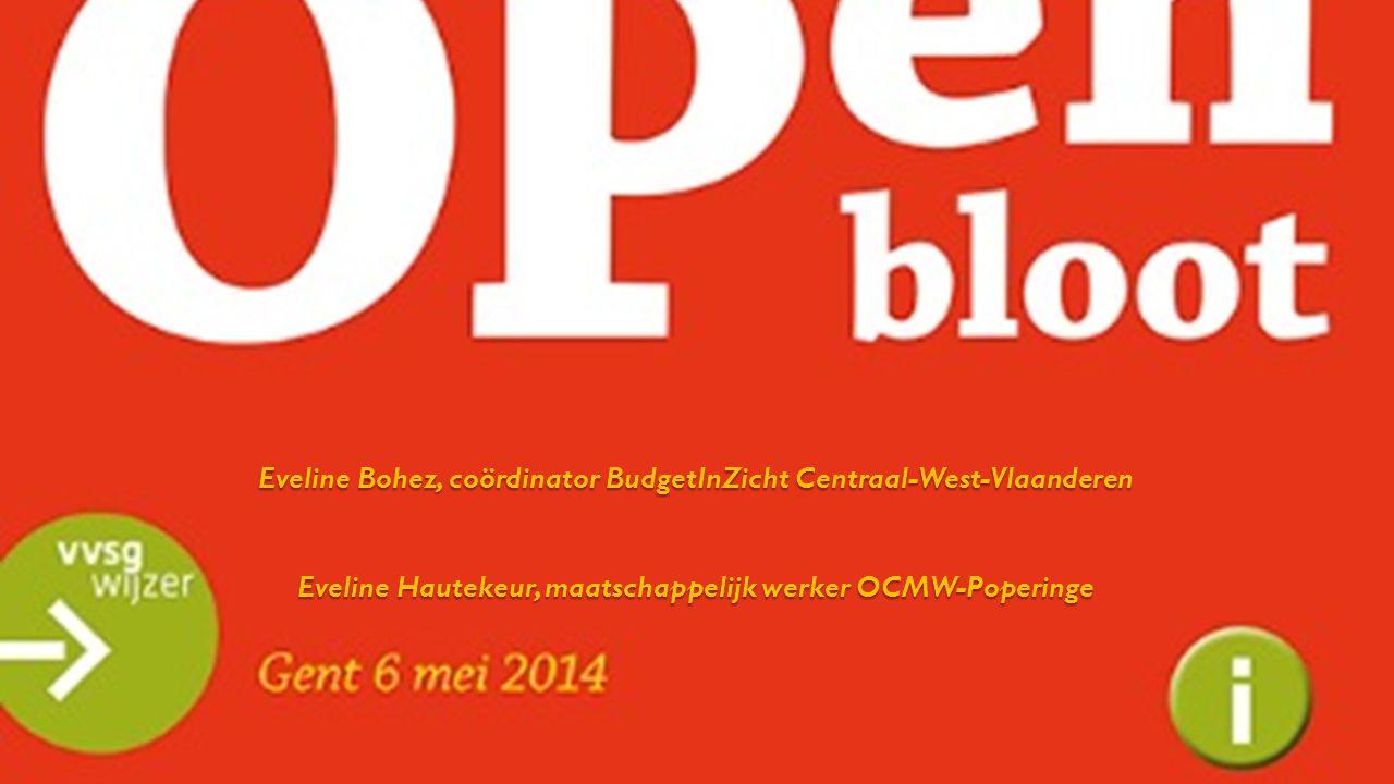 Eveline Bohez, coördinator BudgetInZicht Centraal-West-Vlaanderen Eveline Hautekeur, maatschappelijk werker OCMW-Poperinge