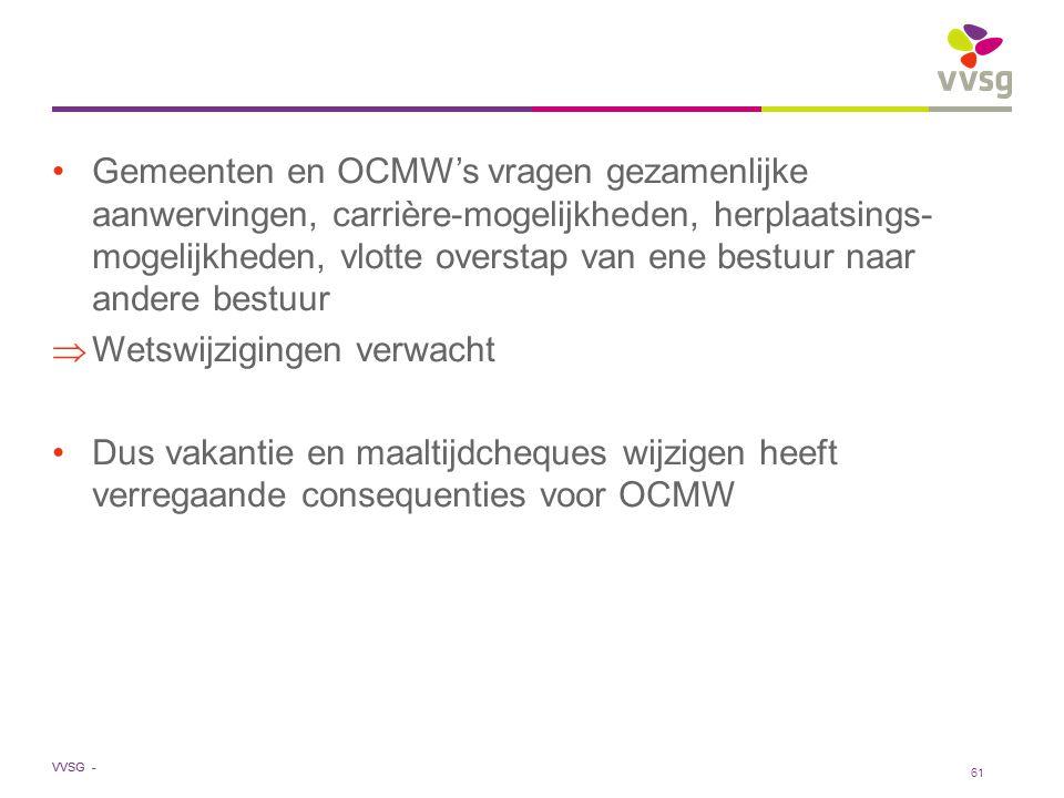 VVSG - Gemeenten en OCMW's vragen gezamenlijke aanwervingen, carrière-mogelijkheden, herplaatsings- mogelijkheden, vlotte overstap van ene bestuur naa