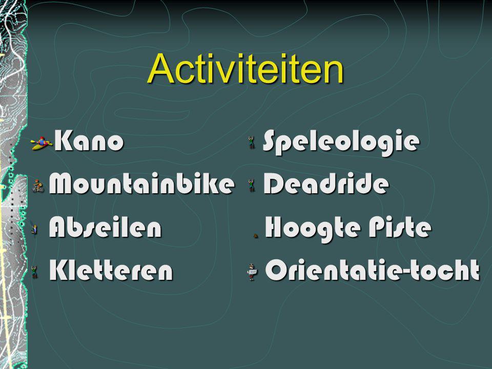Activiteiten Kano Mountainbike Abseilen Kletteren Speleologie Deadride Hoogte Piste Orientatie-tocht