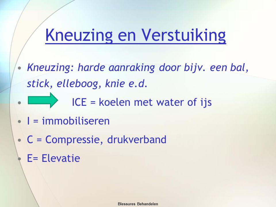 Kneuzing en Verstuiking Kneuzing: harde aanraking door bijv. een bal, stick, elleboog, knie e.d. ICE = koelen met water of ijs I = immobiliseren C = C