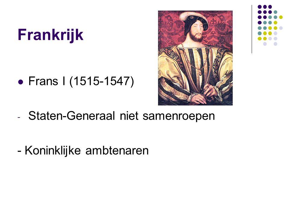 Frankrijk Frans I (1515-1547) - Staten-Generaal niet samenroepen - Koninklijke ambtenaren