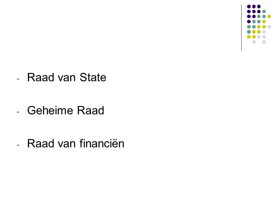 - Raad van State - Geheime Raad - Raad van financiën