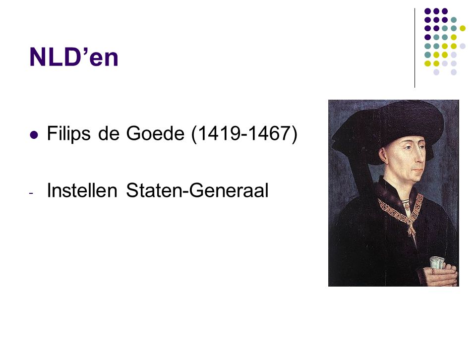 NLD'en Filips de Goede (1419-1467) - Instellen Staten-Generaal