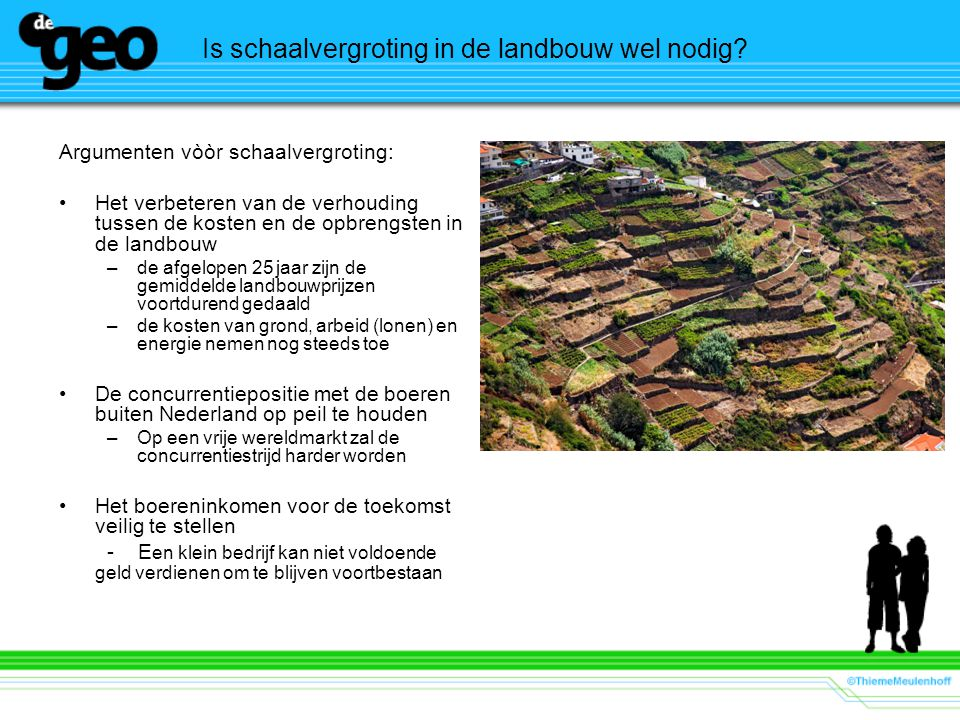 Schaarse grond in Nederland Hoge prijzen van landbouwgrond door: –de grote vraag naar grond voor niet-agrarische doeleinden verwachtingswaarde in verband met een mogelijke toekomstige bestemmingsverandering van de grond –een hoog productieve intensieve landbouw in vergelijking met andere EU- landen