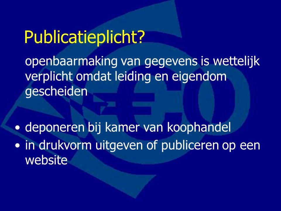 Publicatieplicht? openbaarmaking van gegevens is wettelijk verplicht omdat leiding en eigendom gescheiden deponeren bij kamer van koophandel in drukvo