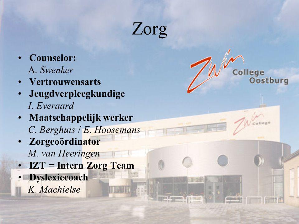 Zorg Counselor: A. Swenker Vertrouwensarts Jeugdverpleegkundige I. Everaard Maatschappelijk werker C. Berghuis / E. Hoosemans Zorgcoördinator M. van H
