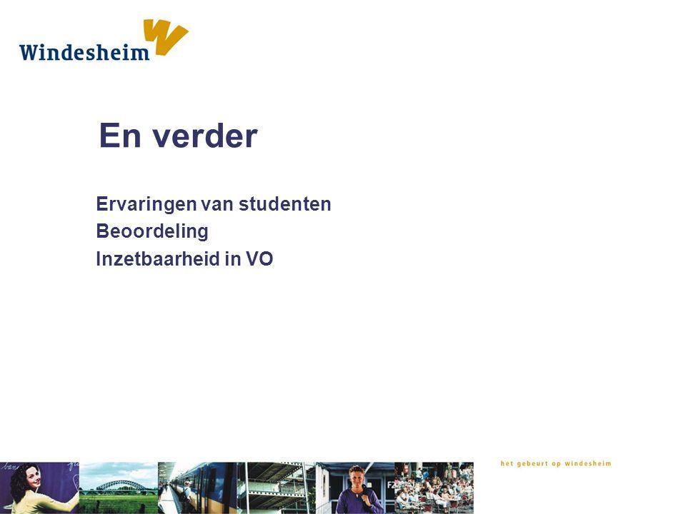 En verder Ervaringen van studenten Beoordeling Inzetbaarheid in VO