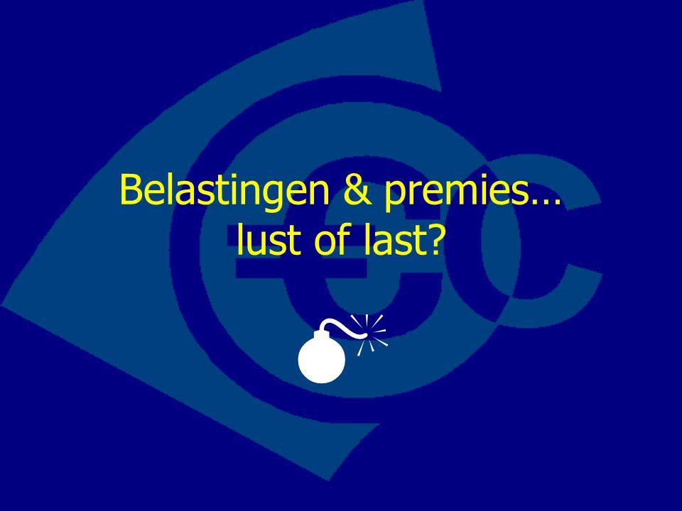 Belastingen & premies… lust of last? 